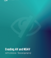 SECURITY RESEARCH SHOWS AV & NGAV CAN BE EVADED